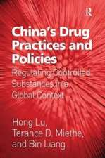 China's Drug Practices and Policies