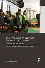 Politics of Protection Rackets in Post-New Order Indonesia