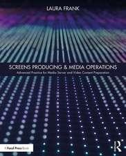 Screens Producing & Media Operations
