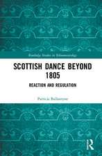 SCOTTISH MUSIC AND DANCE SINCE 1800