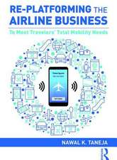 Taneja, N: Re-platforming the Airline Business
