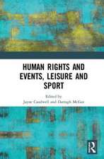 Human Rights and Events, Leisure and Sport