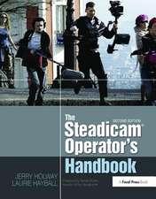 Steadicam (R) Operator's Handbook