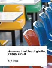Assessment and Learning in the Primary School
