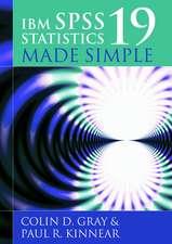 IBM SPSS Statistics 19 Made Simple