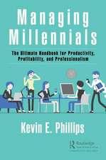 MANAGING MILLENNIALS PHILLIPS