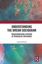 Understanding the Dream Sociogram