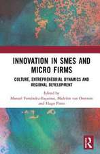 Innovation in SMEs and Micro Firms