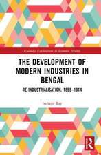 Ray, I: The Development of Modern Industries in Bengal