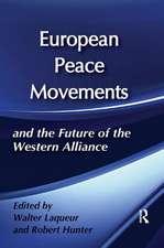 EUROPEAN PEACE MOVEMENTS THE FUTURE