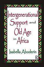 INTERGENERATIONAL SUPPORT AND OLD A