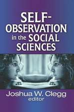 SELF OBSERVATION IN THE SOCIAL SCIE