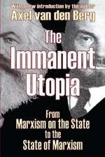 THE IMMANENT UTOPIA