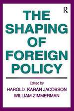 Shaping of Foreign Policy