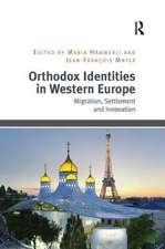 ORTHODOX IDENTITIES IN WESTERN EURO