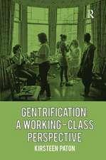 GENTRIFICATION A WORKING CLASS PER