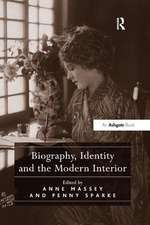 Biography, Identity and the Modern Interior