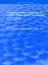 Revival: Twelfth International Conference on Adaptive Structures and Technologies (2002)