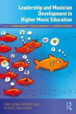 Leadership and Musician Development in Higher Music Education