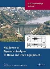 Qualification of Seismic Dams