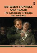 Between Sickness and Health