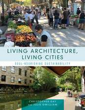 Living Architecture, Living Cities