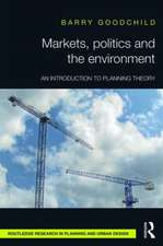 Markets, Politics and the Environment