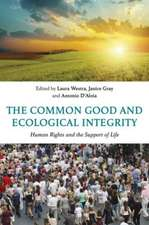 The Common Good and Ecological Integrity