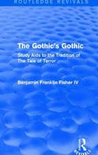 The Gothic's Gothic (Routledge Revivals)