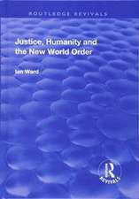 Justice, Humanity and the New World Order