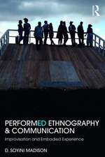 Performance, Ethnography and Communication