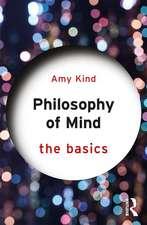 PHILOSOPHY OF MIND THE BASICS