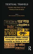 Textual Travels Theory and Practice of Translation in India