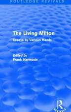 Living Milton: Essays by Various Hands