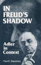 In Freud's Shadow