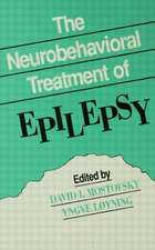 The Neurobehavioral Treatment of Epilepsy