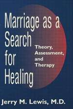 Marriage a Search for Healing:  The Masterson Approach