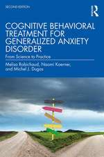 Cognitive Behavioral Treatment for Generalized Anxiety Disorder