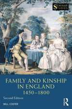 Family and Kinship in England 1450-1800