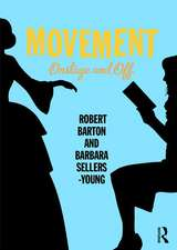 Movement: Onstage and Off