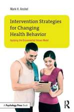 Intervention Strategies for Changing Health Behavior