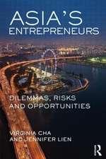 Asia's Entrepreneurs:  Dilemmas, Risks, and Opportunities