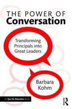 The Power of Conversation: Transforming Principals Into Great Leaders