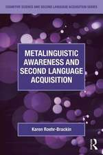 Metalinguistic Awareness and Second Language Acquisition