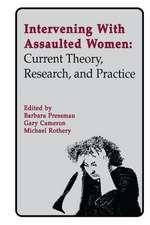 INTERVENING WITH ASSAULTED WOMEN
