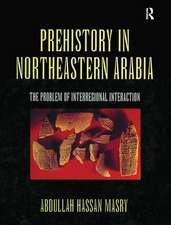 Prehistory in Northeastern Arabia