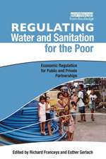 Regulating Water and Sanitation for the Poor