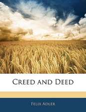 CREED AND DEED