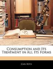 CONSUMPTION AND ITS TREATMENT IN ALL ITS