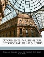Documents Parisiens Sur L'Iconographie de S. Louis